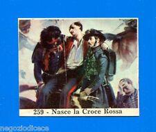 CENTENARIO UNITA D'ITALIA - Figurina-Sticker n. 259 - NASCE CROCE ROSSA -Rec