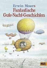 Erwin Mosers fantastische Gute-Nacht-Geschichten von Erwin Moser (Buch) NEU