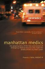 Manhattan Medics: The Gripping Story of the Men and Women of Emergency Medical S