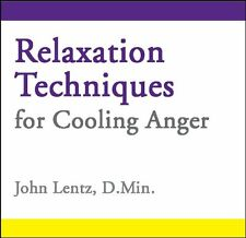 Relaxation Techniques for Cooling Anger by John D Lentz (CD-Audio, 2013)