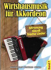 Akkordeon Noten : Wirtshausmusik für Akkordeon 7  - Stimmung Gaudi - leicht