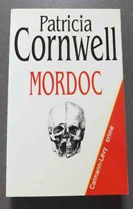 Mordoc  - Patricia Cornwell - Ed. Cayman-Levy - 1998 - Crime