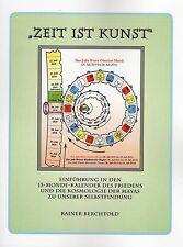 ZEIT IST KUNST - Maya Buch von Rainer Berchtold & Jose Arguelles PAN-Germany