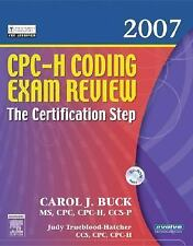 CPC-H Coding Exam Review 2007: The Certification Step (Cpc-H Coding Exam Review: