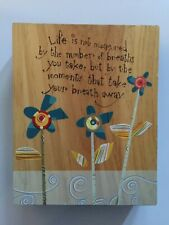 "Decorative Hand-Painted Wooden Box with Saying: ""Life is not measured by the ..."