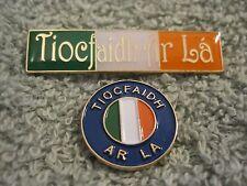"Tiocfaidh Ar La 2Pc Set ""1916"" Support Ireland TAL Pin/Badges Centenary 2016"