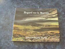 livre REGARD SUR LE MORVAN  - Jean-Christophe