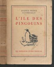 L'Ile des Pingouins.Anatole FRANCE.Les meilleurs livres français 1940 CV12