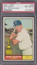 1961 Topps #35 RON SANTO (HOF) (RC) PSA 8 NM/MT CENTERED Ch CUBS ALL-STAR ROOKIE