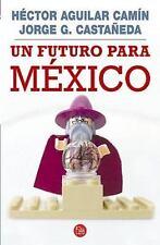 Un futuro para Mexico / A Future for Mexico (Spanish Edition)-ExLibrary