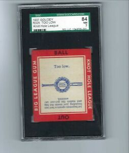 1937 Goudey R325  Knot Hole League  Too Low  SGC  7