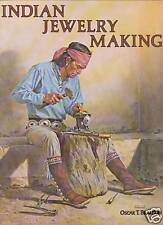 INDIAN JEWELRY MAKING   OSCAR T. BRANSON  1977 1ST EDITION