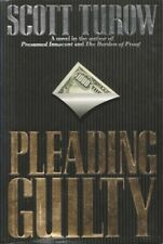 PLEADING GUILTY by Scott Turow HB DJ 1993