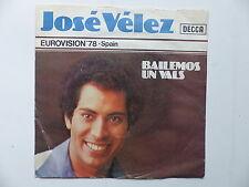 JOSE VELEZ Bailemos un vals EUROVISION 78 Espagne 26560