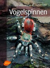 Vogelspinnen von Peter Klaas (2013, Gebundene Ausgabe)
