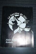La sorcière du Véti - Alain Bernard
