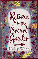Return to the Secret Garden BRAND NEW BOOK by Holly Webb (Hardback)