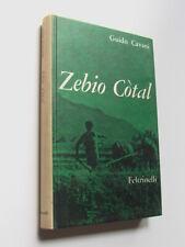 Guido Cavani - Zebio Cotal (Feltrinelli 1961) Prima Edizione prefazione Pasolini