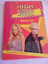 High school musical Tome 11 : Rêve de star, livre, romans jeunesse, 6-9 ans
