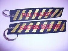 RAF Ejection Seat Live  / Pull To Eject Embroidered Key Ring. Free P+P.