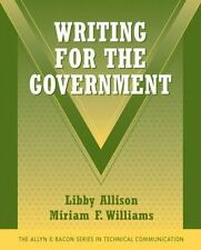 Technical Communication: Writing for the Government by Libby Allison and...
