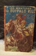 Fronval/Brantonne. LES MERVEILLEUX EXPLOITS DE BUFFALO BILL. LES AVENTURES. 1946