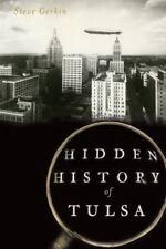 Hidden History of Tulsa, Steve Gerkin