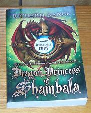 Dragon Princess of Shambala by Richard Nance Fantasy Novel Autographed Copy