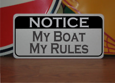My Boat My Rules Metal Sign