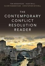 The Contemporary Conflict Resolution Reader by Christopher Mitchell, Hugh...