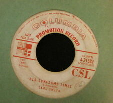 Carl Smith Columbia 21382 Old Lonesome Times and There She Goes PROMO