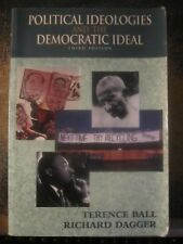Political Ideologies and the Democratic Ideal by Terence Ball Third Edition