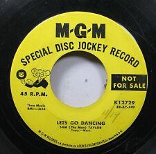50'S & 60'S Promo 45 Sam Taylor - Lets Go Dancing / Organ Grinder'S Swing On M-G