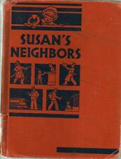 """""""Susan's Neighbors At Work"""" by Paul Hanna (1937) Collectible Reading Textbook"""