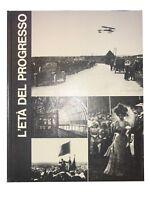 L'età del progresso - S.C. Burchell - Mondadori - 1968 [libro storia]