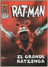RAT - MAN ratman serie autoprodotta Ediz. BD 12 IL GRANDE RATZINGA autoprodotto