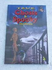 TRUE GHOSTS SPOOKY INCIDENTS Book India