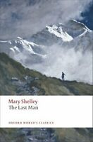 The Last Man by Mary Wollstonecraft Shelley 9780199552351 | Brand New