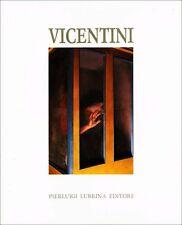 Enzo Vicentini Opere plastiche dal 1971 - Pierluigi Lubrina Editore Bergamo 1978