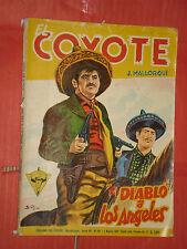 EL COYOTE DI J.MALLORQUI N° 157 DARDO 1957 -RARO ROMANZO COLLANA DEL COYOTE