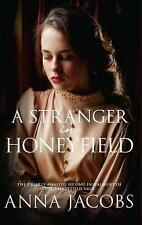 A STRANGER IN HONEYFIELD, ANNA JACOBS, PAPERBACK - NEW BOOK