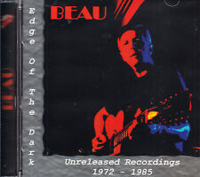 BEAU edge of the dark unreleased recordings 1972 - 1985 CD NEU