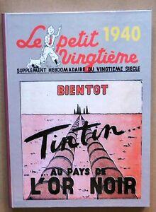L'intégrale PETIT VINGTIÈME. Année 1940 - Cartonné 44 pages. PAYS DE L'OR NOIR