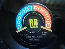 DON JULIAN AND THE MEADOWLARKS - MINE ALL MINE US DOOTONE R&B / DOO WOP