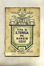 VITA DI S. TERESA DEL BAMBIN GESÙ Cultura Religiosa Popolare Viterbo 1935 Libro