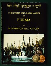 Robinson & Shaw The coins and banknotes of Burma. Numismatique numismatic