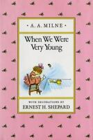 When We Were Very Young [Winnie-the-Pooh] [ Milne, A. A. ] Used - Good