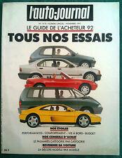 """>L'AUTO-JOURNAL Numéro Spécial du 11/1991 """"Tous Nos Essais"""" Guide de l'acheteur"""
