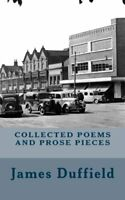 Collected Poems and Prose Pieces by Duffield, James Book The Fast Free Shipping