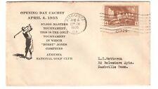 US 1935 SC# 743 GOLF OPENING DAY AUGUSTA GA. POSTAL COVER BOBBY JONES RARE